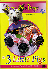 The 3 Little Pigs - The Busy Bee Dogs by Miscellaneous