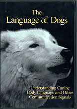 The Language of Dogs - Understanding Canine Body Language and Other Communication Signals by Sarah Kalnajs