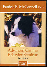 Advanced Canine Behavior Seminar by Patricia McConnell