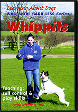 Whippits: Dog Games and Exercises to Build Self Control by Kay Laurence