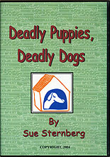 Deadly Puppies, Deadly Dogs by Sue Sternberg