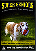 Super Seniors: Improve Your Senior Dog's Quality of Life by Petra Ford P.T., CCRT