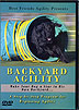 Backyard Agility: A Step by Step Program for Beginner Agility by Barb Armstrong