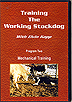 Training the Working Stockdog Vol 2: Mechanical Training by Elvin Kopp