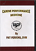 Canine Performance Medicine by Pat Perkins DVM