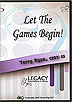Let the Games Begin! by Terry Ryan