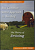 The Common Sense Approach to Herding: The Theory of Driving by Jerry Rowe