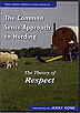 The Common Sense Approach to Herding: The Theory of Respect by Jerry Rowe