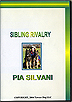 Sibling Rivalry by Pia Silvani