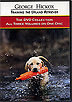 Training the Upland Retriever: 3 Volume Flushing DVD Collection by George Hickox