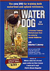 Water Dog - A Concise Training Method by Charles Jurney