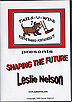 Shaping the Future by Leslie Nelson