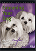 Grooming Your Dog - Basic Haircuts  by Susie Ward