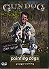 Pointing Dogs - Puppy Training with Bob West by Bob West