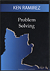 Problem Solving by Ken Ramirez