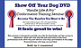 Show Off Your Dog - Handle Like a Pro Conformation Training by Vera Kollar