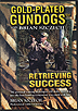 Gold-Plated GunDogs - Retrieving Success Part 1 by Brian Szczechi