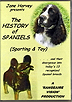 The History of Spaniels: Sporting & Toy by Jane Harvey