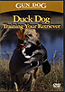 Duck Dog - Training Your Retriever by Gun Dog Magazine