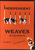 Independent Weaves by Lucy Osborne