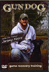 Game Recovery Training DVD with Jeremy Moore by Gun Dog Magazine